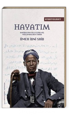 Hayatım & Amerika'da Köleleştirilmiş Müslümanların Tarihi
