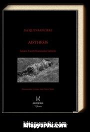 Aisthesis & Sanatın Estetik Rejiminden Sahneler
