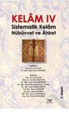 Kelam IV & Sistematik Kelam Nübüvvet ve Ahiret