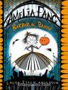 Amelia Fang - Barbarlık Balosu