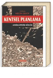 Kentsel Planlama & Ansiklopedik Sözlük