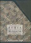 Osmanlı (Baş) Kenti Bursa / Bursa'da Yapıların Oluşumu (2 Cilt Takım)