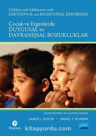 Çocuk ve Ergenlerde Duygusal ve Davranışsal Bozukluklar / Children and Adolescents With Emotional and Behavioral Disorders - Vance L. Austin pdf epub