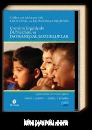 Çocuk ve Ergenlerde Duygusal ve Davranışsal Bozukluklar / Children and Adolescents With Emotional and Behavioral Disorders
