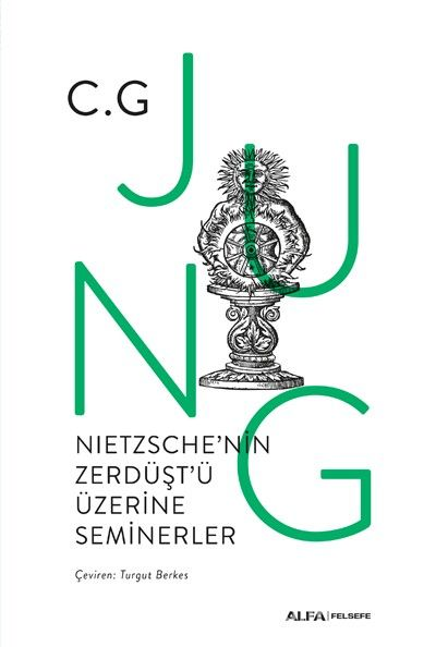 Nıetzsche'nin Zerdüşt'üÜzerine Seminerler 1934-1939