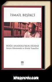 Doğu Anadolu'nun Düzeni & Sosyo-Ekonomik ve Etnik Temeller