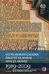 Uluslararası Çalışma Örgütü ve Sosyal Adalet Arayışı 1919-2009