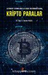 Kripto Paralar & Alternatif Yatırım Aracı ve Hedge Enstrümanı Olarak