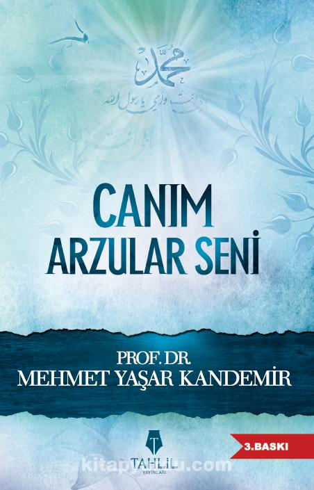 Canım Arzular Seni - Prof. Dr. Mehmet Yaşar Kandemir pdf epub