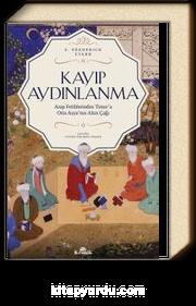 Kayıp Aydınlanma & Orta Asya'nın Altın Çağı