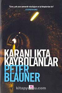 Karanlıkta Kaybolanlar - Peter Blauner pdf epub