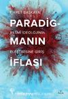 Paradigmanın İflası & Resmi İdeolojinin Eleştirisine Giriş