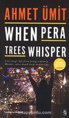 When Pera Trees Whisper