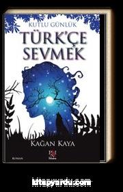 Türk'çe Sevmek & Kutlu Günlük