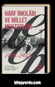 Harf İnkılabı ve Millet Mektepleri (1928-1935)