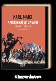 Amerikan İç Savaşı & Seçme Yazılar