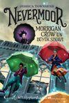 Nevermoor & Morrigan Crow'un Büyük Sınavı