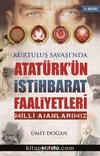 Atatürk'ün İstihbarat Faaliyetleri