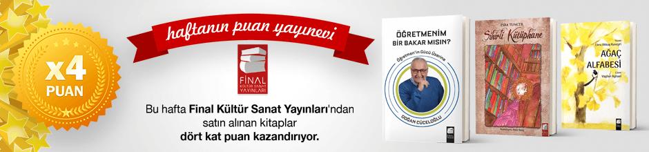 Final Kültür Sanat Yayınları'ndan alınan ürünün puanının 4 katı ekstradan hesabınıza yüklenecektir.