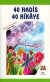 40 Hadis 40 Hikaye - Değerler ve Ahlak Eğitimi (5 Yaş ve Üstü) (Büyük Boy)