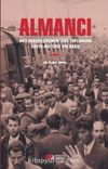 Almancı & Batı Avrupa Göçmen Türk Toplumuna Sosyo-Kültürel Bir Bakış