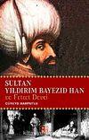 Sultan Yıldırım Bayezid Han ve Fetret Devri