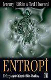 Entropi & Dünyaya Yeni Bir Bakış