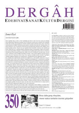 Dergah Edebiyat Sanat Kültür Dergisi Sayı:350 Nisan 2019