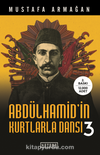 Abdülhamid'in Kurtlarla Dansı 3 (Karton Kapak)
