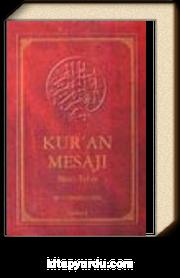 Kur'an Mesajı / Meal - Tefsir - (Ortaboy Mushaflı 2.hamur Ciltli)
