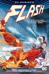 Flash Cilt 3 / Haydutlar Yeni Baştan
