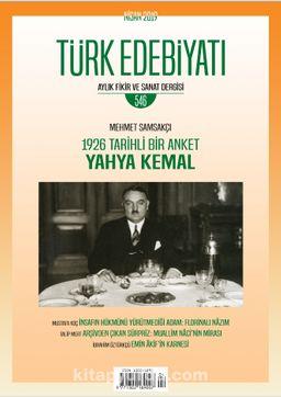 Türk Edebiyatı Aylık Fikir ve Sanat Dergisi Sayı: 546 Nisan 2019