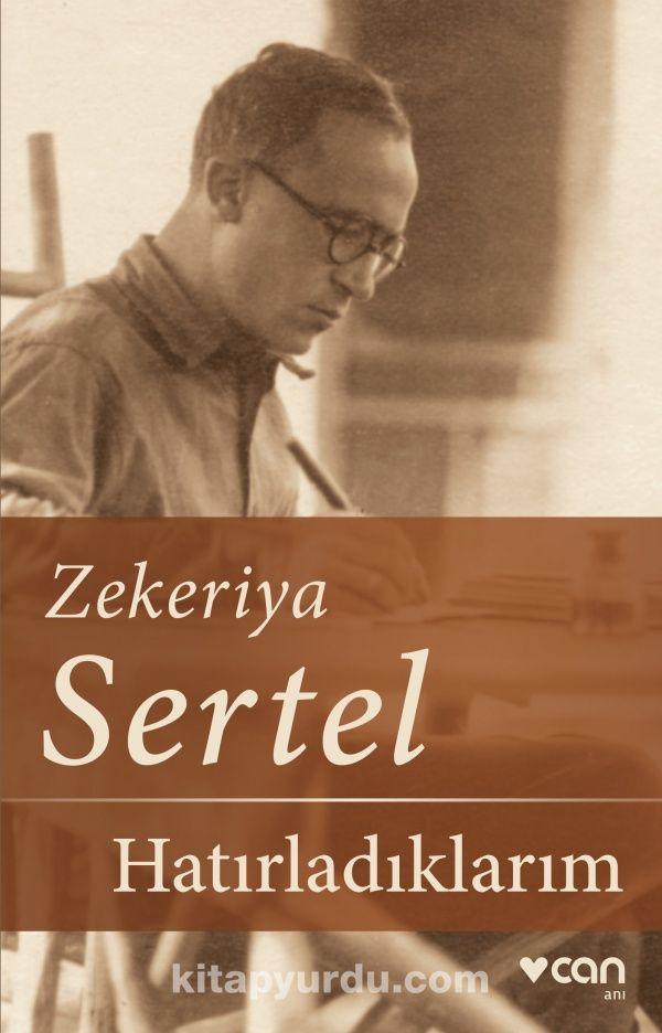 Hatırladıklarım - Zekeriya Sertel pdf epub