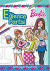 Barbie Eğlence Partisi Faaliyet ve Boyama Kitabı
