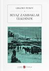 Beyaz Zambaklar Ülkesinde  (Atatürk 'ün askerlere tavsiye ettiği kitap)