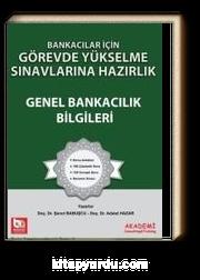 Banka Sınavlarına Hazırlık Görevde Yükselme Sınavlarına Hazırlık Genel Bankacılık Bilgileri