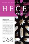 Sayı:268 Nisan 2019 Hece Aylık Edebiyat Dergisi