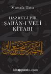 Hazret-i Pir Şaban-ı Veli Kitabı