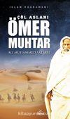 Çöl Aslanı Ömer Muhtar / İslam Kahramanları 1