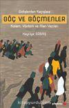 Gidişlerden Kaçışlara Göç ve Göçmenler Kuram, Yöntem ve Alan Yazıları
