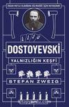 Dostoyevski : Yalnızlığın Keşfi
