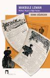 Makbule Leman & Ma'kes-i Hayal ve Diğer Yazıları