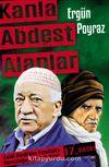 Kanla Abdest Alanlar & Saidi Kürdi'den Fetullah'a Nurculuğun Gerçek Yüzü