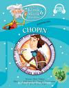 Klasik Müzik Masalları 6 / Dağınık Oda Chopin (Karton Kapak)