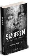Şizofren & Bir Kayboluş Hikayesi