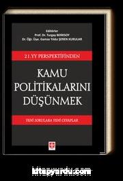 21. YY. Perspektifinden Kamu Politikalarını Düşünmek