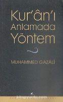 Kur'anı Anlamada Yöntem
