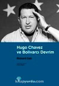 Hugo Chavez ve Bolivarcı Devrim - J. Richard Gott pdf epub