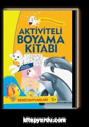 Aktiviteli Boyama Kitabı Deniz Hayvanları Kollektif