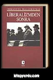 Liberalizmden Sonra